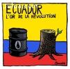 Ecuador, l'or de la révolution
